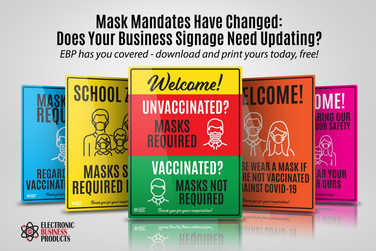 Mask Mandates have changed - Does Your Business Signage Need To?